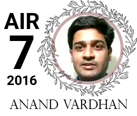 anand vardhan - vajirao institute 7th Rank UPSC IAS Topper 2016